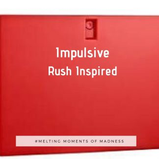 Impulsive Wax Melts - Rush Inspired